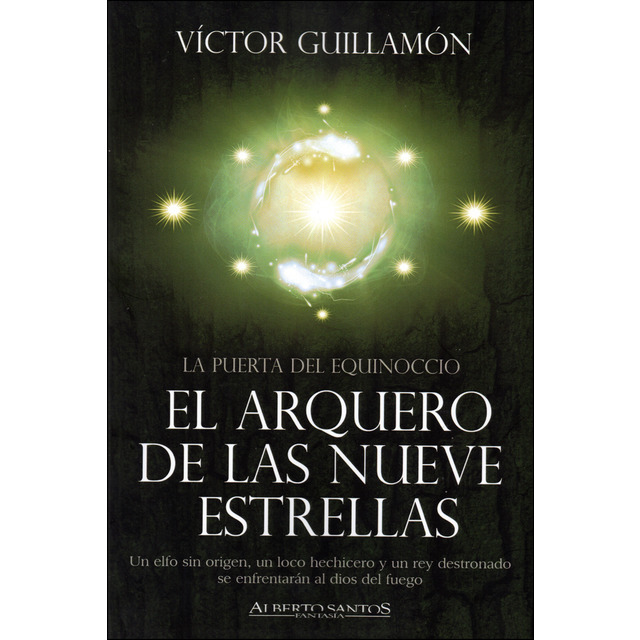EL ARQUERO DE LAS NUEVE ESTRELLAS | Víctor Guillamón